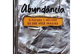 Abundância, o livro do futuro