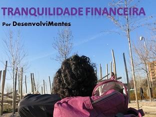 atingi a tranquilidade financeira